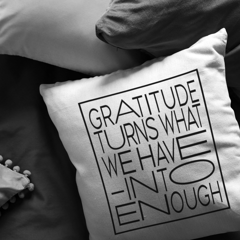 Gratitude Turns... | Pillow