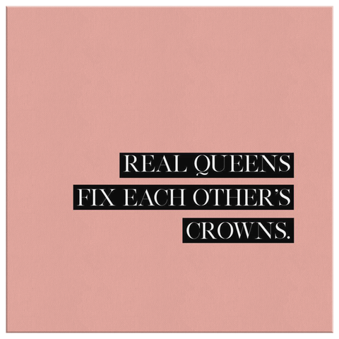 Real Queens Fix... | Canvas [Square] Glam Edition