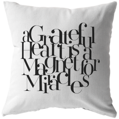 A Grateful Heart... | Pillow