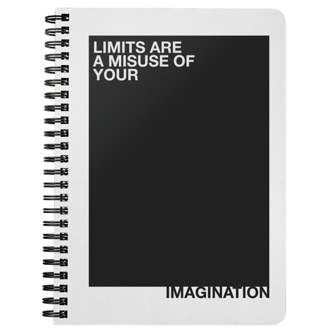 Limits Are A Misuse Of... | Spiralbound Notebook