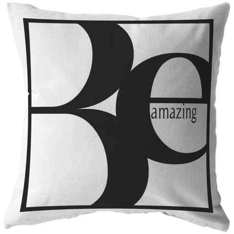 Be Amazing | Pillow