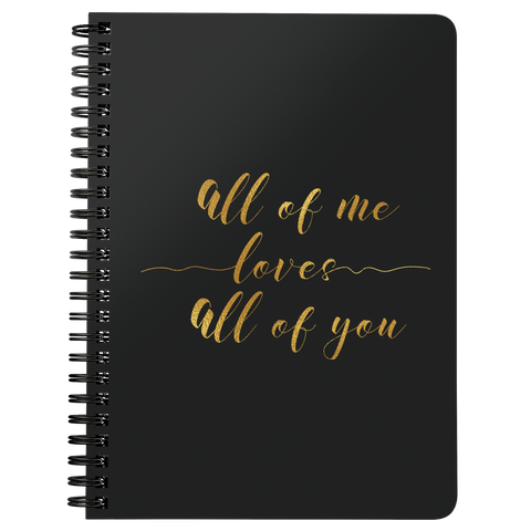 All Of Me Loves... | Spiralbound Notebook [Glam Edition]