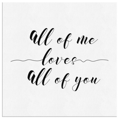 All Of Me Loves... | Canvas [Square]