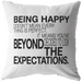 Being Happy Doesn't Mean... | Pillow