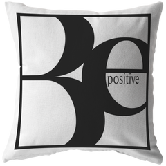 Be Positive | Pillow