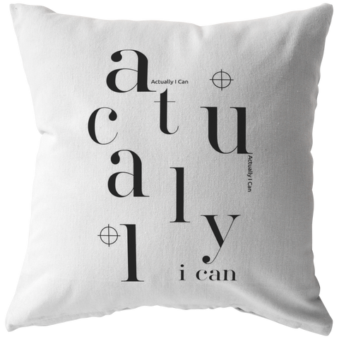 Actually I Can | Pillow