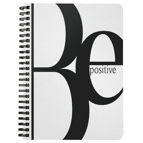 Be Positive | Spiralbound Notebook