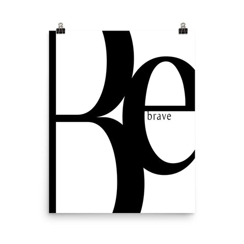 Be Brave | Digital Poster Download