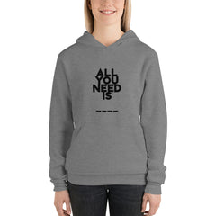 All You Need Is… | Women Hoodie [3 Colors]
