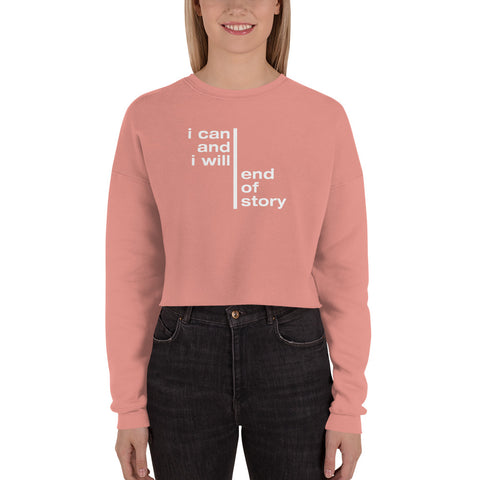 I Can And I Will… | Crop Sweatshirt [Mauve + Black]