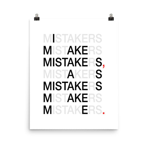I Make Mistakes As... | Digital Poster Download