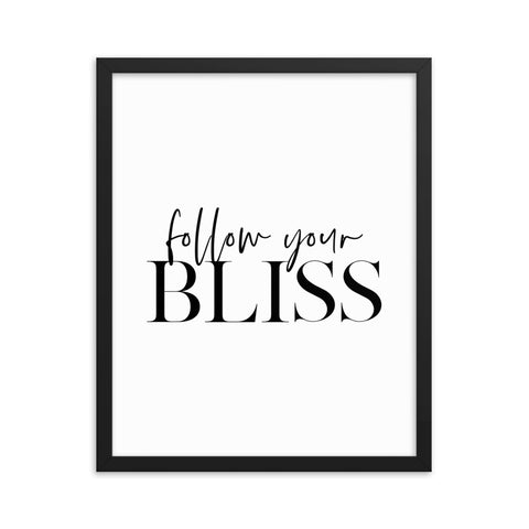 Follow Your Bliss | Framed Fine Art Print