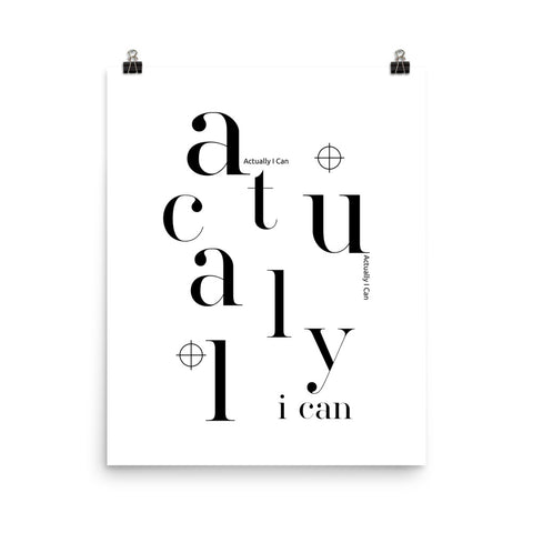 Actually I Can | Digital Poster Download