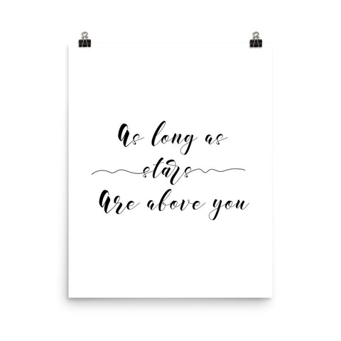 As Long As Stars Are Above You | Digital Poster Download