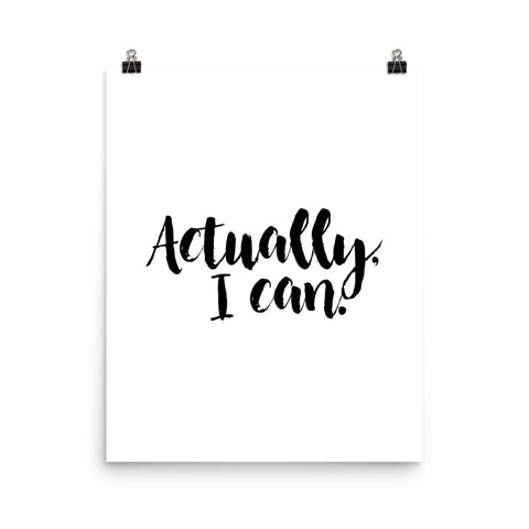 Actually, I Can | Digital Poster Download