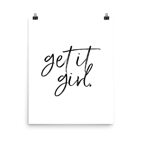 Get It Girl | Digital Poster Download