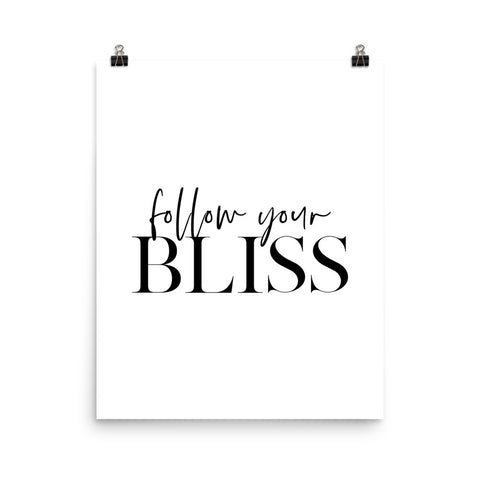 Follow Your Bliss | Fine Art Print