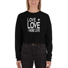 Love Plus Love Is… | Crop Sweatshirt