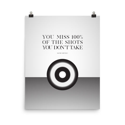 You Miss 100% Of The Shots... | Fine Art Print