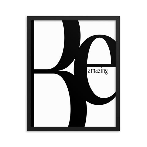 Be Amazing | Framed Fine Art Print