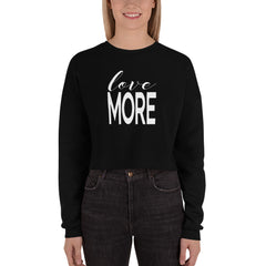 Love More | Crop Sweatshirt