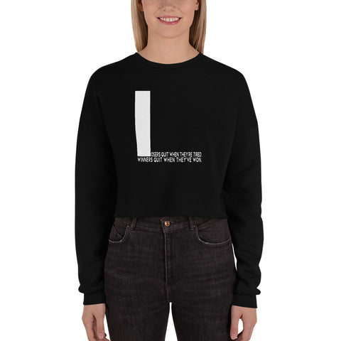 Losers Quit When They're... | Crop Sweatshirt [Mauve + Black]