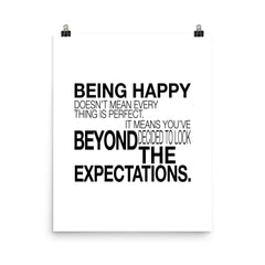 Being Happy Doesn't Mean... | Fine Art Print