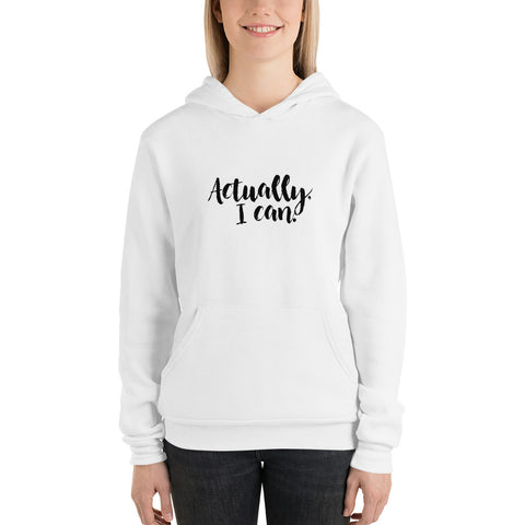 Actually I Can | Women Hoddie [3 Colors]