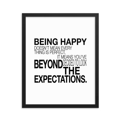 Being Happy Doesn't Mean... | Framed Fine Art Print