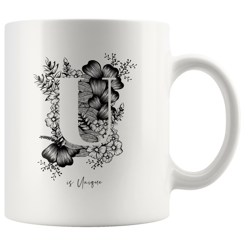 U... Is Unique | Mug 11oz