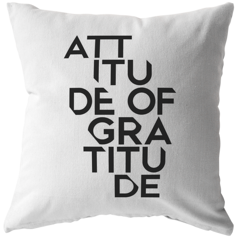 Attitude Of Gratitude | Pillow