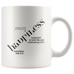 Happiness Is... | Mug 11oz