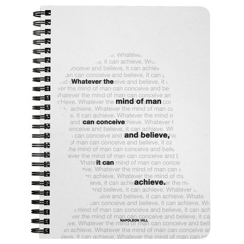 Whatever The Mind Of Man Can... | Spiralbound Notebook