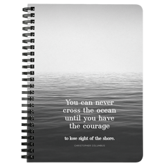 You Can Never Cross The Ocean... | Spiralbound Notebook