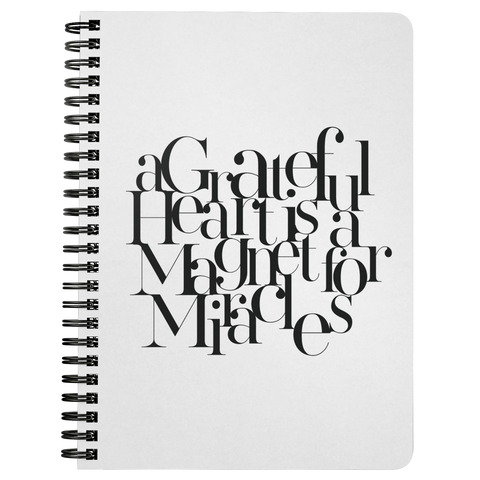 A Grateful Heart... | Spiralbound Notebook