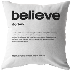 Nitty Gritty Believe | Pillow