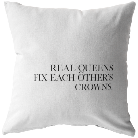 Real Queens Fix... | Pillow