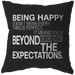 Being Happy Doesn't Mean... | Pillow [Black Edition]