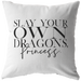 Slay Your Own Dragons... | Pillow