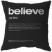 Nitty Gritty Believe | Pillow [Black Edition]