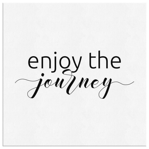 Enjoy The Journey | Canvas [Square]