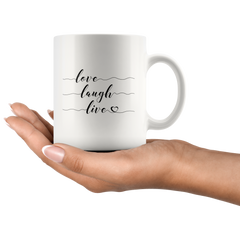 Love Laugh Live | Mug 11oz