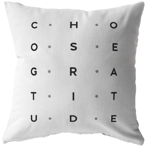 Choose Gratitude | Pillow