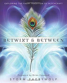 Betwixt & Between By Storm Faerywolf