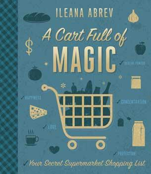 A Cart Full Of Magic By Ileana Abrev