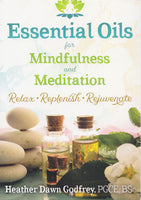 Essential Oils For Mindfulness & Meditation By Mindfulness & Meditation