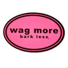 Dog Stickers - Wag More Bark Less