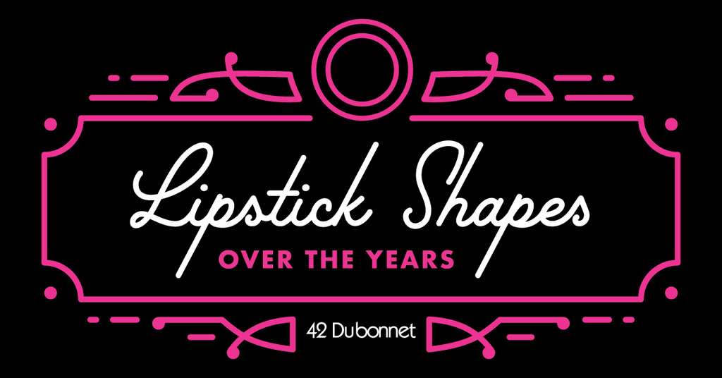 Lipstick Shapes Over the Years