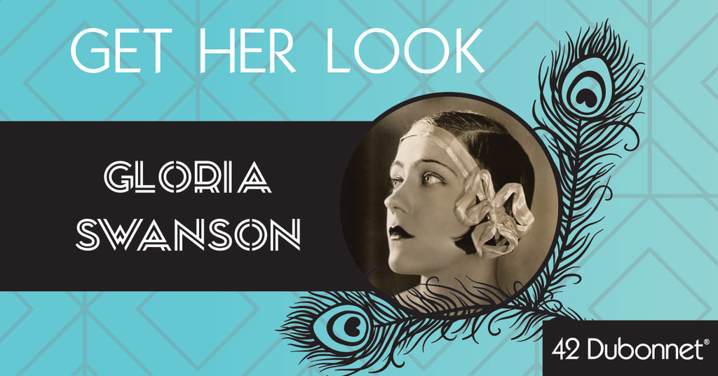 Get Her Look: 1920's Icon Gloria Swanson