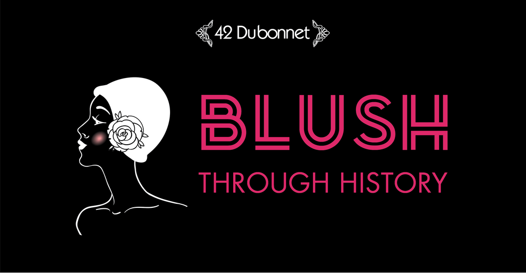 Blush Through History